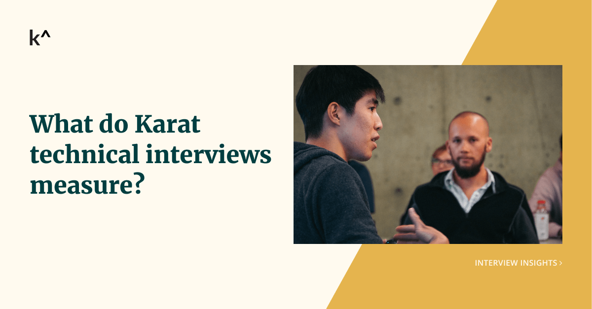 What do Karat interviews measure?