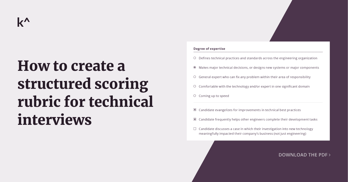 Guide to building technical interview rubrics