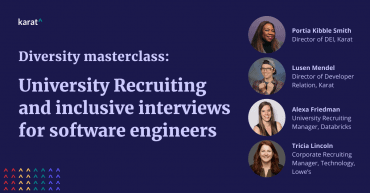 Inclusive Interviewing and University Recruiting to build diverse teams Q&A