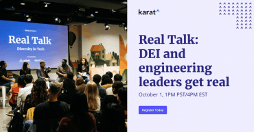 Real Talk: DEI and engineering leaders get real.