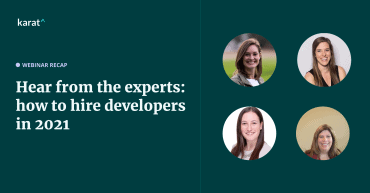 Webinar recap: technical recruiting leaders discuss how 2020 changed the developer hiring landscape for University Recruiting and senior developers.