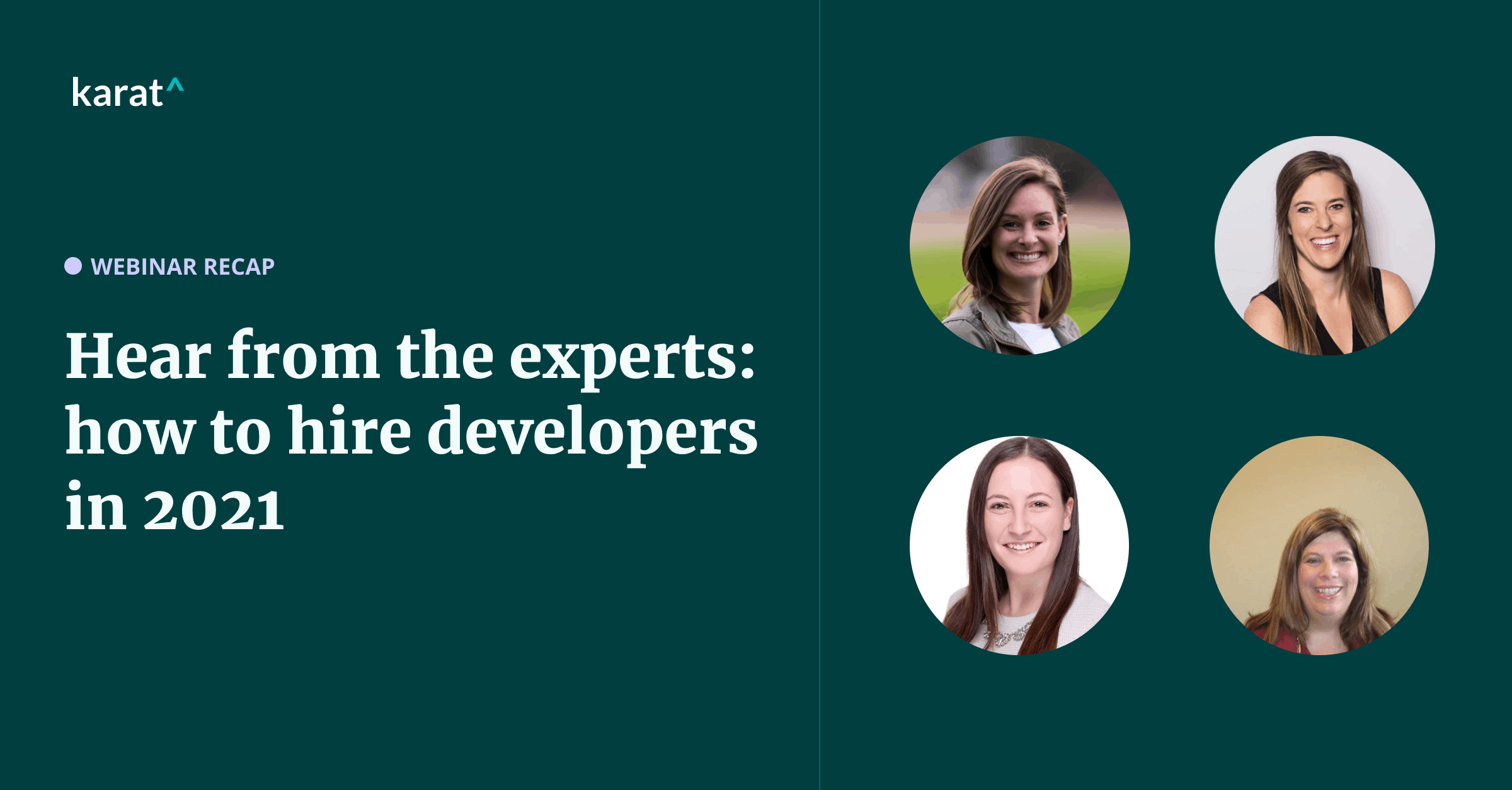 Hear from the experts: how to hire developers in 2021