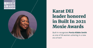 Built In Moxie Awards recognizes Portia Kibble Smith as one of 50 women ushering in a new era of tech