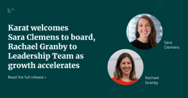 Karat welcomes Sara Clemens to board, Rachael Granby to Leadership Team as growth accelerates